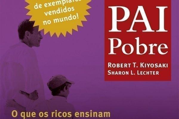"""Livro """"Pai Rico, Pai Pobre"""": tudo o que você precisa saber"""