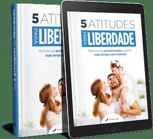 5 Atitudes para Liberdade - Ebook