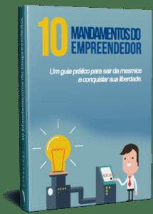 10 Mandamentos do Empreendedor