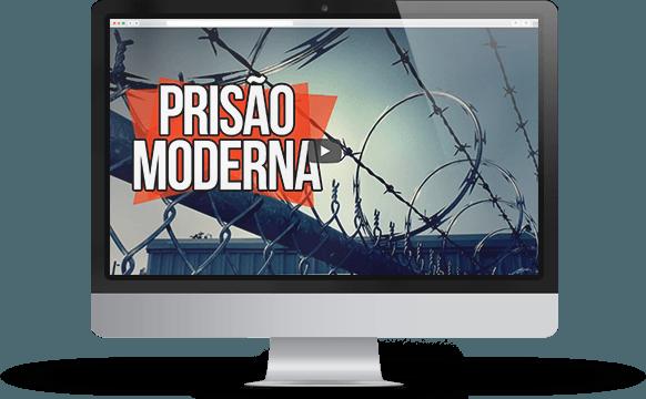 A Prisão Moderna